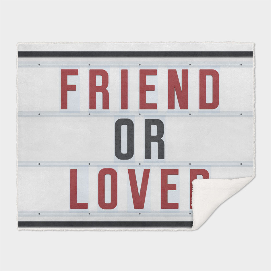 Friend or Lover
