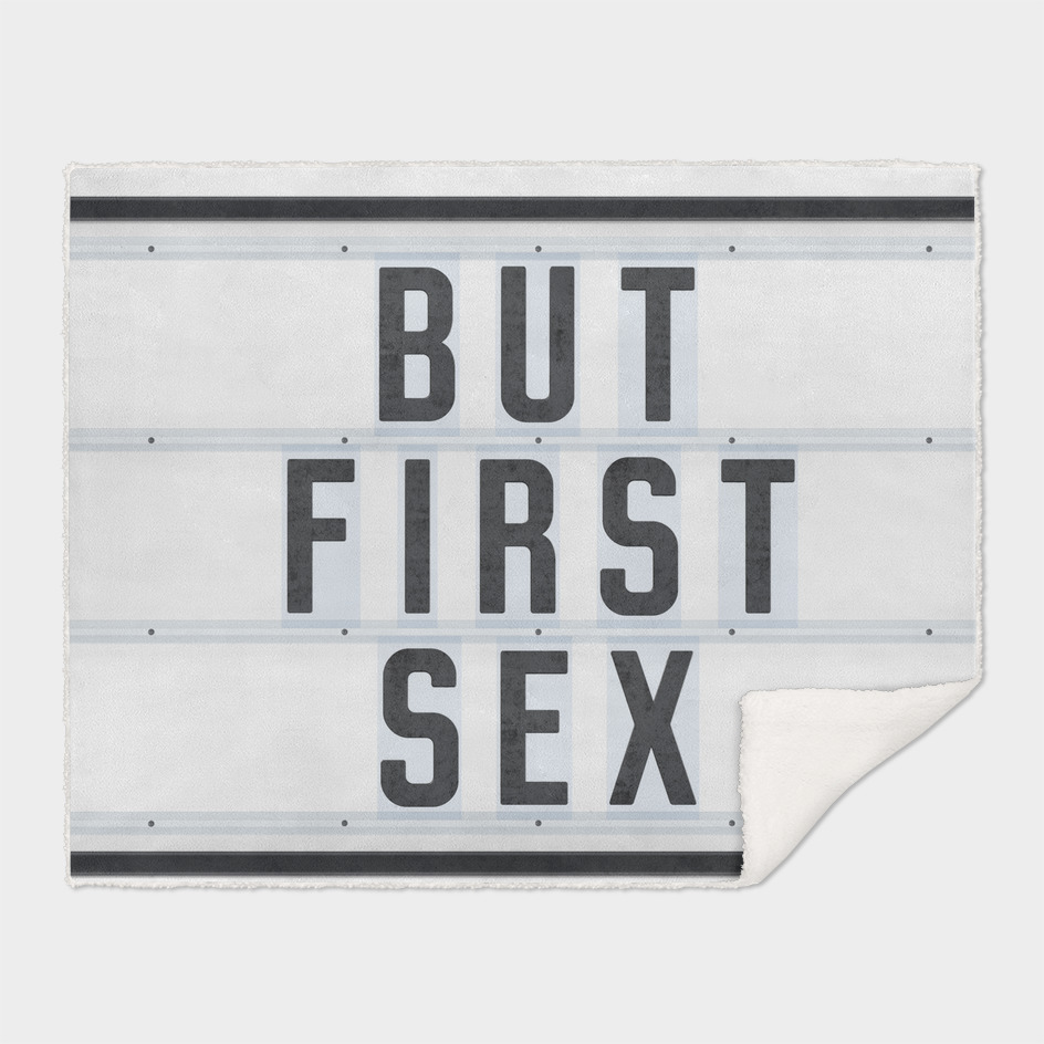 But First Sex