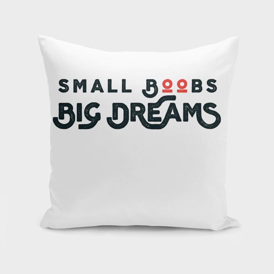 Small Boobs - Big Dreams