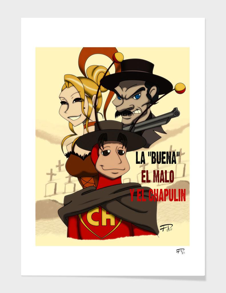 """La """"Buena"""", el Malo y el Chapulin"""