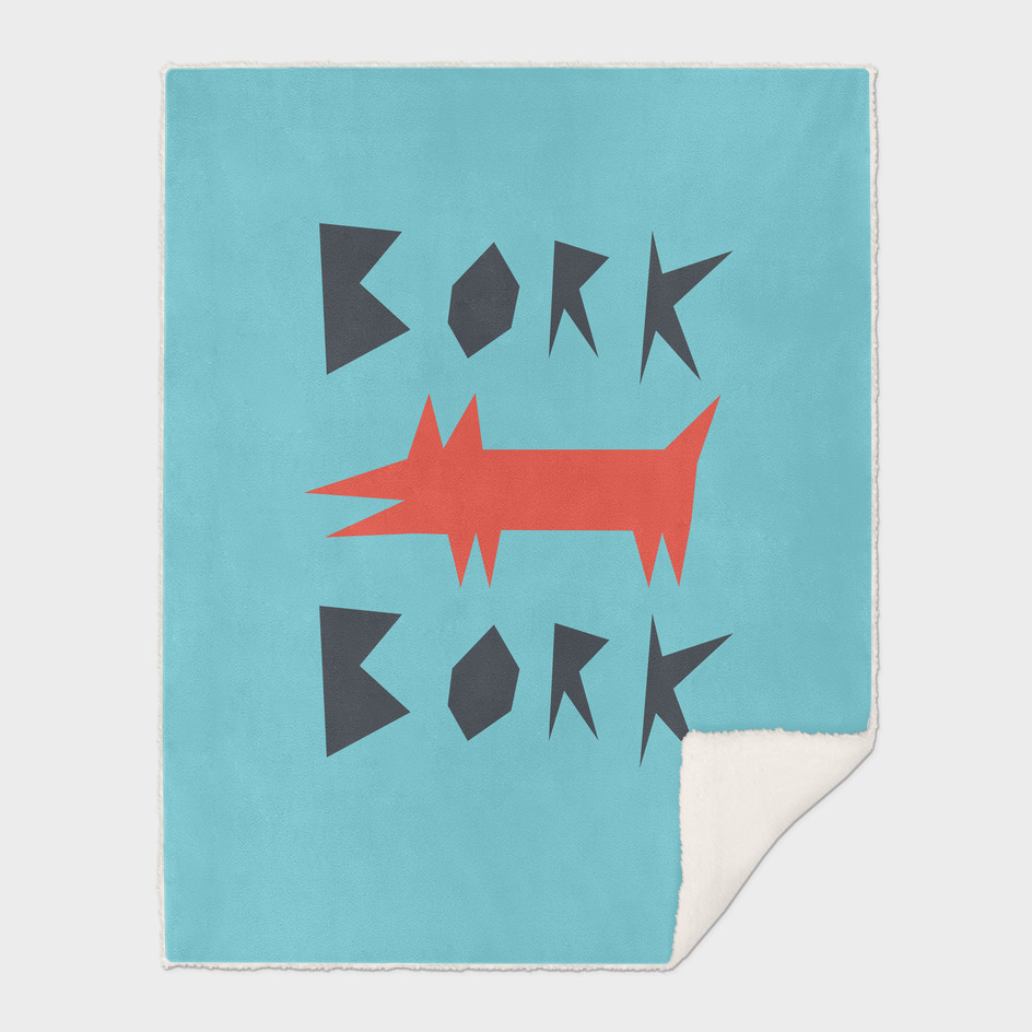 Bork Bork By Dog