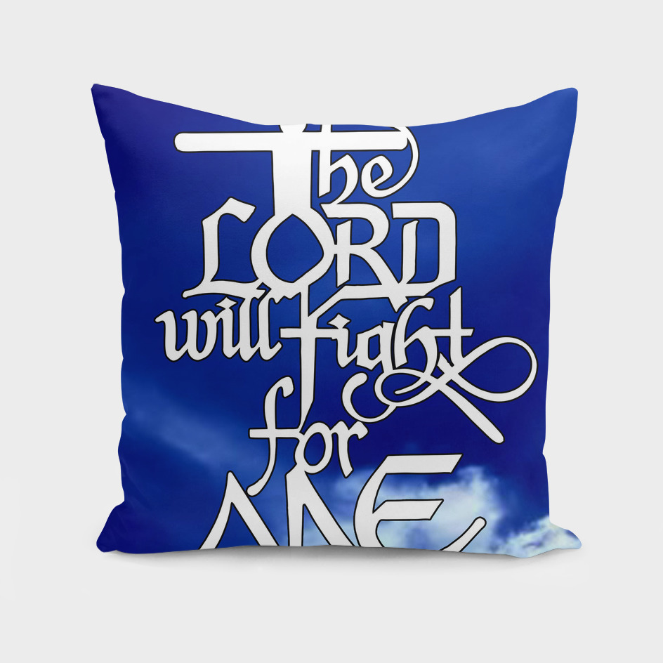 The Lord Will Fight For Me With Background