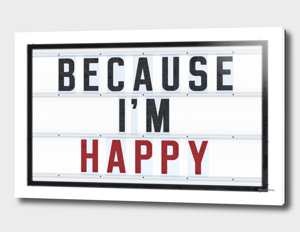BECAUSE I'M HAPPY - Red