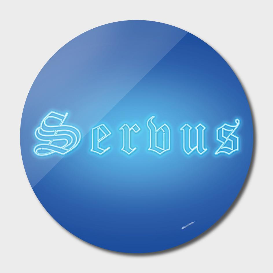 "SERVUS - Bavarian Dialect 4 ""Hello"""