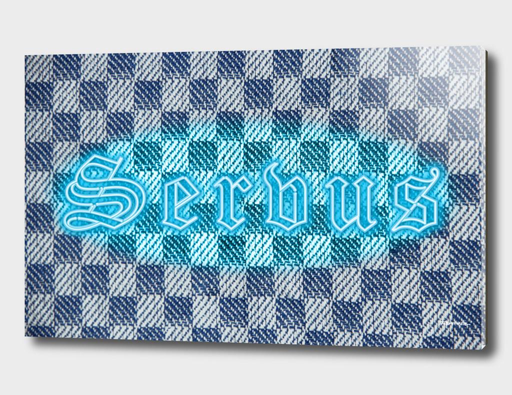 "SERVUS - HG - Bavarian Dialect 4 ""Hello"""