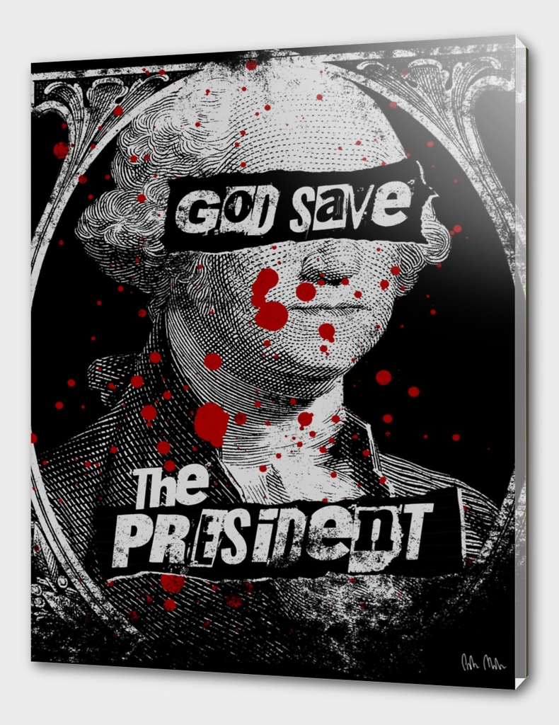 God Save the President