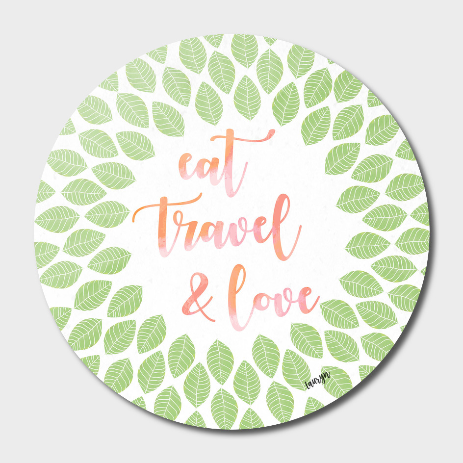 Eat, travel and love