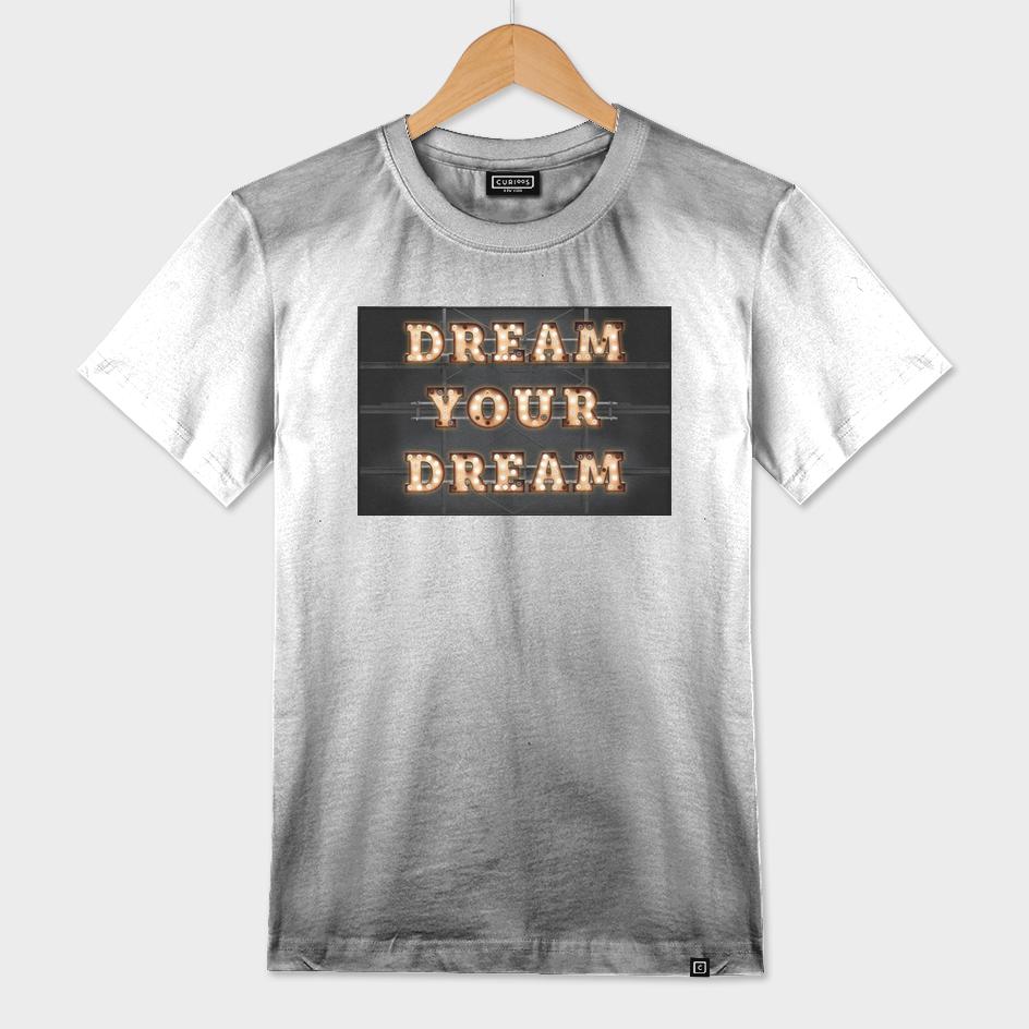 Dream your Dream - Bulb