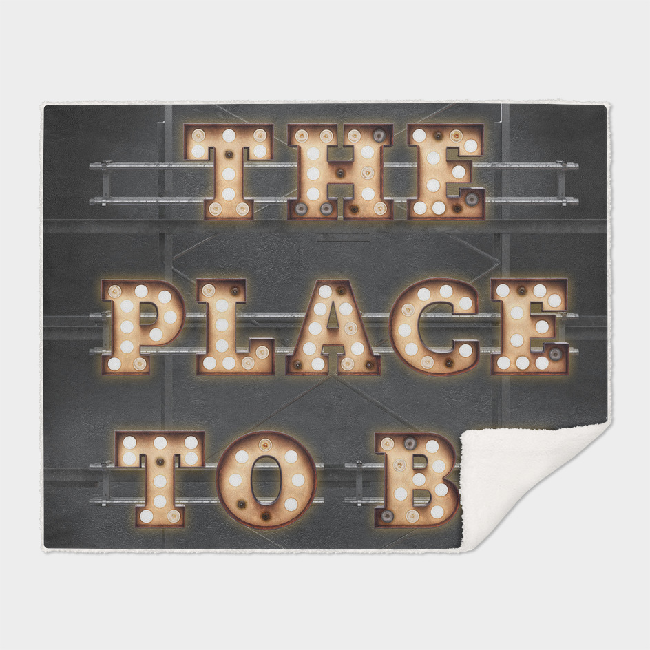 The Place to be - Bulb