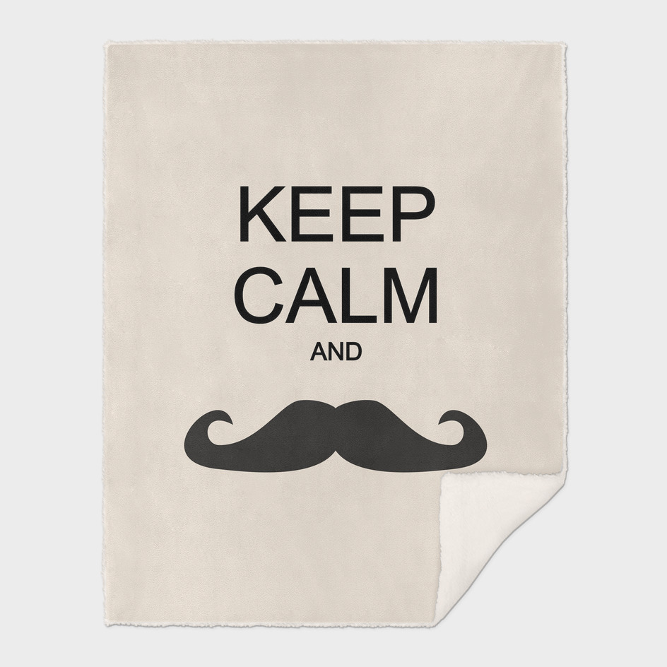 Keep calm and... mustache