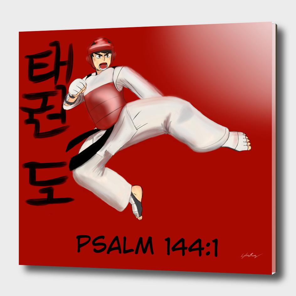 TAEKWONDO W/ Psalm 144:1