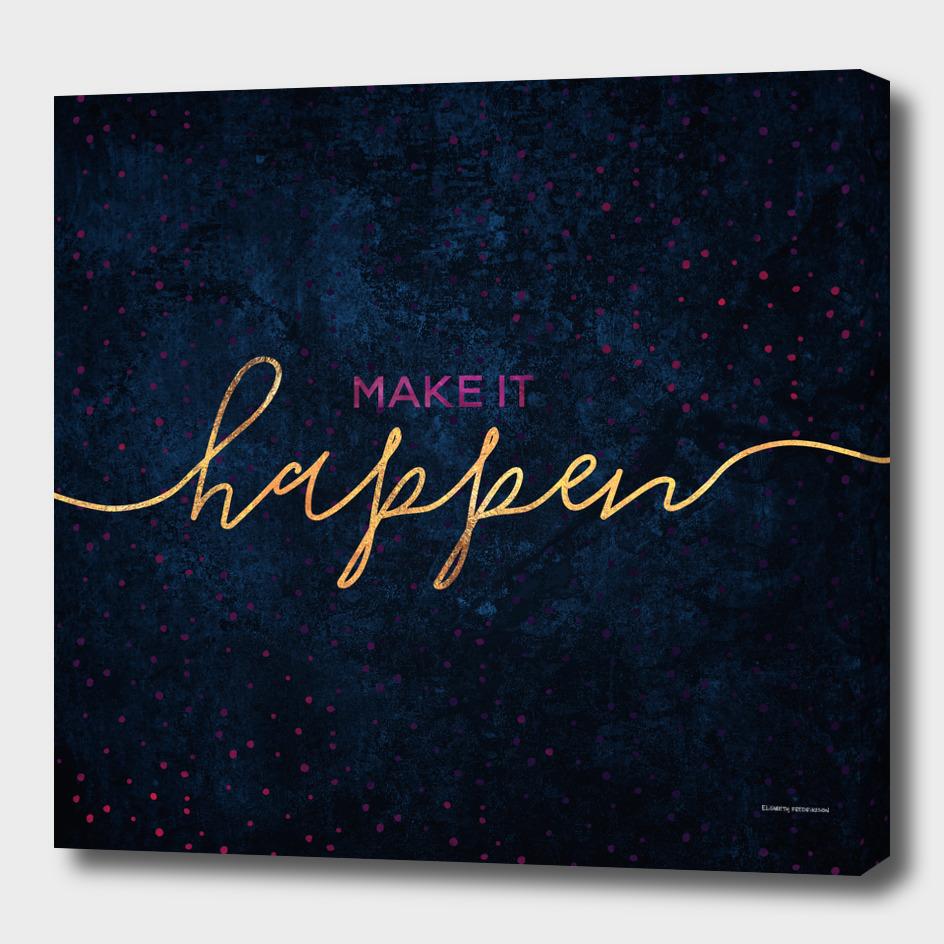 Make it happen / 2
