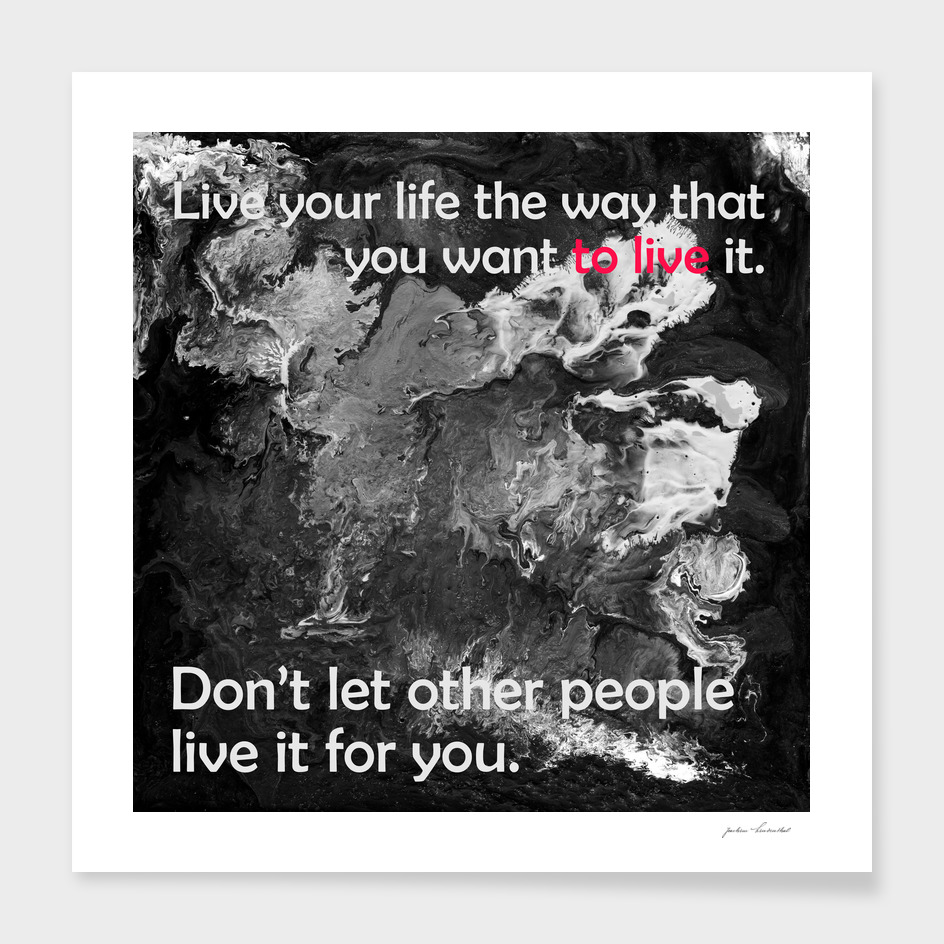 Live your Life black