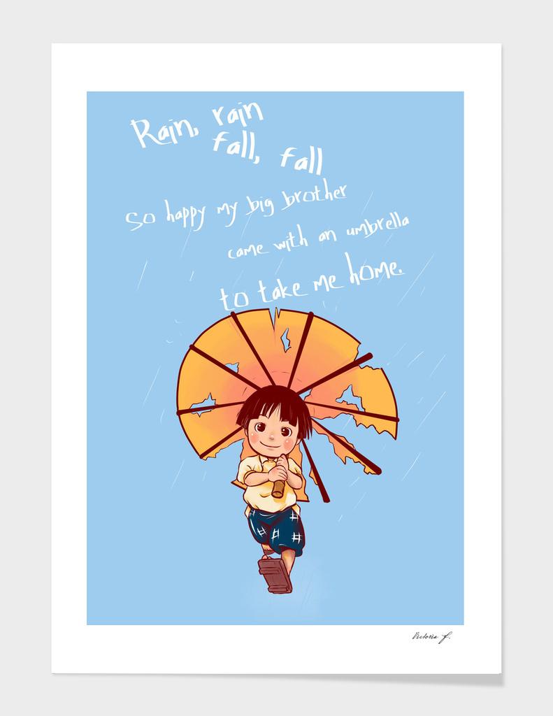 Rain rain, Fall fall