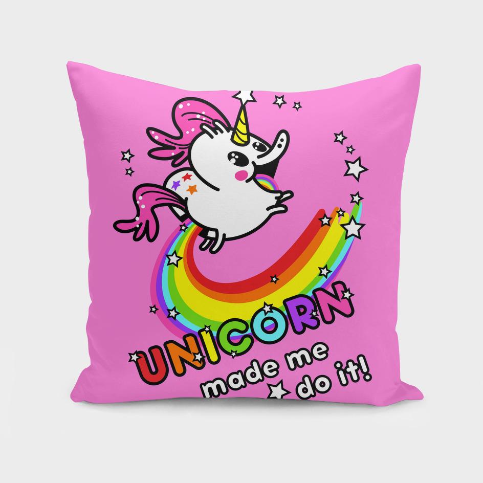 unicorn made me do it!